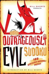 Will Shortz Presents Outrageously Evil Sudoku