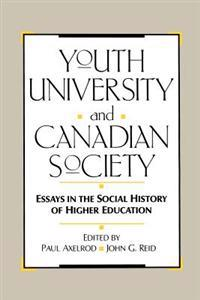 Youth, University and Canadian Society