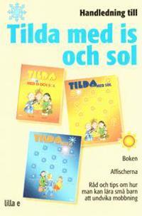 Handledning Tilda med is och sol