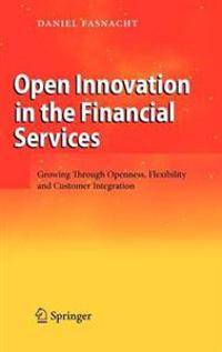 Open Innovation in the Financial Services