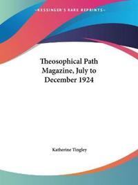 Theosophical Path Magazine, July to December 1924