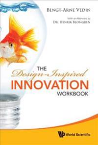 The Design-Inspired Innovation Workbook
