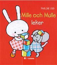 Mille och Mulle leker