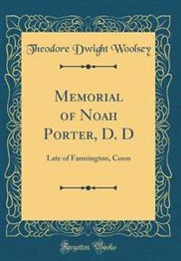 Memorial of Noah Porter, D. D