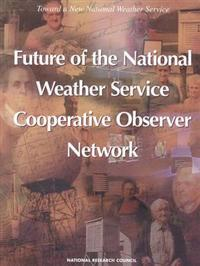 Future of the National Weather Service Cooperative Observer Network