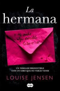 La Hermana / The Sister