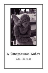 A Conspicuous Quiet
