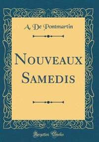 Nouveaux Samedis (Classic Reprint)