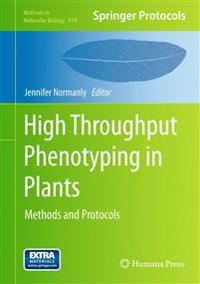 High-Throughput Phenotyping in Plants