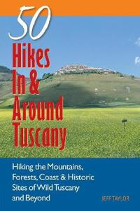 50 Hikes in & Around Tuscany