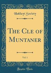 The Cle of Muntaner, Vol. 1 (Classic Reprint)