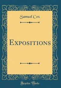 Expositions (Classic Reprint)