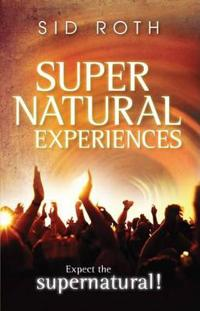 Supernatural Experiences