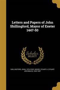 LETTERS & PAPERS OF JOHN SHILL