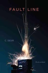 Fault Line - C. Desir - böcker (9781442460720)     Bokhandel