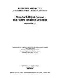Near-Earth Object Surveys and Hazard Mitigation Strategies