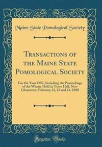 Transactions of the Maine State Pomological Society
