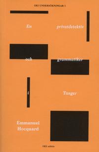 En privatdetektiv och grammatiker i Tanger
