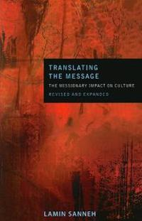 Translating the Message: The Missionary Impact on Culture