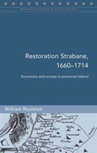 Restoration Strabane, 1650-1710