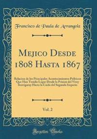 Mejico Desde 1808 Hasta 1867, Vol. 2
