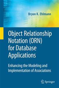 Object Relationship Notation Orn for Database Applications