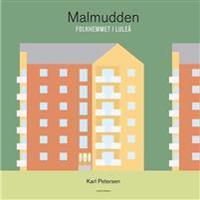 Malmudden - Folkhemmet i Luleå