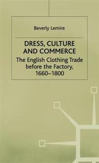 Dress, Culture and Commerce