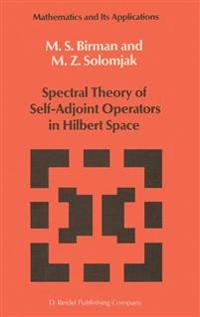 Spectral Theory of Self-Adjoint Operators in Hilbert Space