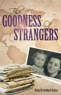The Goodness of Strangers