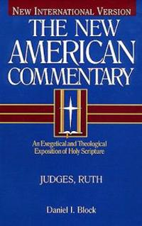 Judges, Ruth: An Exegetical and Theological Exposition of Holy Scripture
