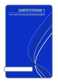 Sanitetsteknik 1 - Rickard Andersson pdf epub