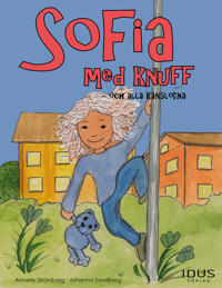 Sofia med knuff : och alla känslorna - Annelie Strömberg pdf epub