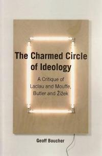 The Charmed Circle of Ideology