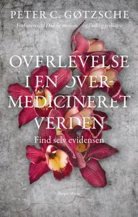 Overlevelse i en overmedicineret verden?