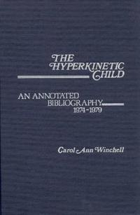 The Hyperkinetic Child