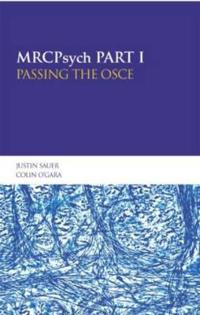 Mrcpsych Part I: Passing the Oce