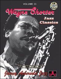 Jamey Aebersold Jazz -- Wayne Shorter, Vol 33: Jazz Classics, Book & 2 CDs