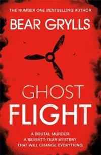 Bear grylls: ghost flight