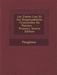 Les Justes Lois Et Les Responsabilités Criminelles Du Panama ...