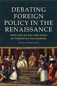 Debating Foreign Policy in the Renaissance