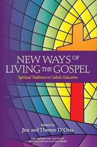 New Ways of Living the Gospel