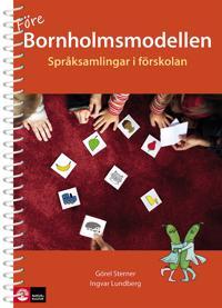 Före Bornholmsmodellen : Språksamlingar i förskola