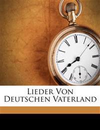Lieder Von Deutschen Vaterland