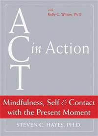Mindfulness, Self, & Contact with the Present Moment