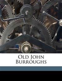 Old John Burroughs