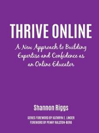 Thrive Online: A New Approach for College Educators