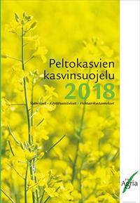 Peltokasvien kasvinsuojelu 2018