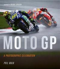 Moto GP - a photographic celebration