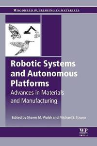 Robotic Systems and Autonomous Platforms